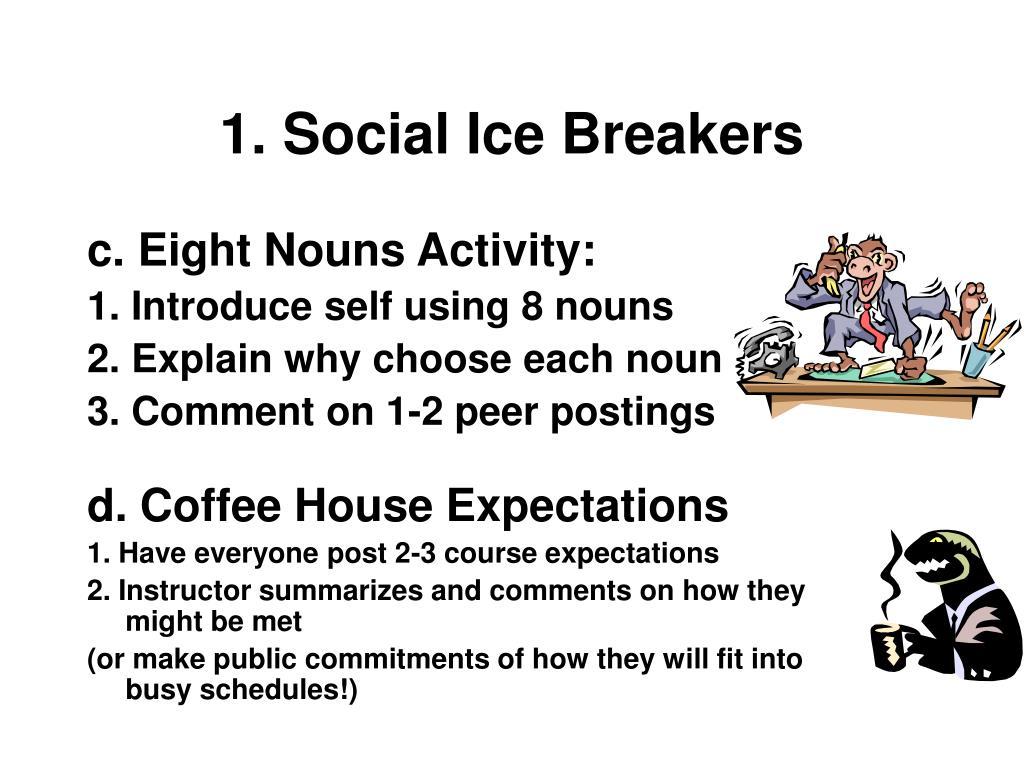 1. Social Ice Breakers