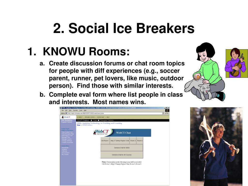 2. Social Ice Breakers