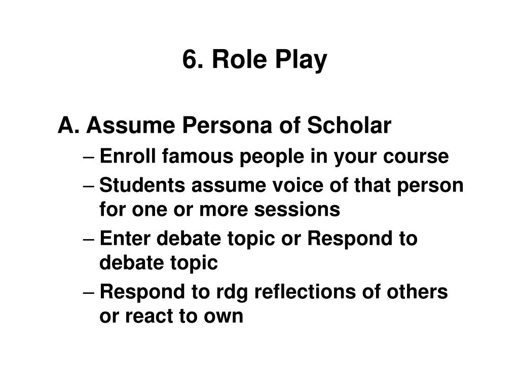 6. Role Play