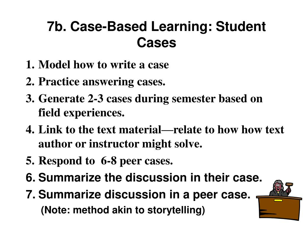 7b. Case-Based Learning: Student Cases