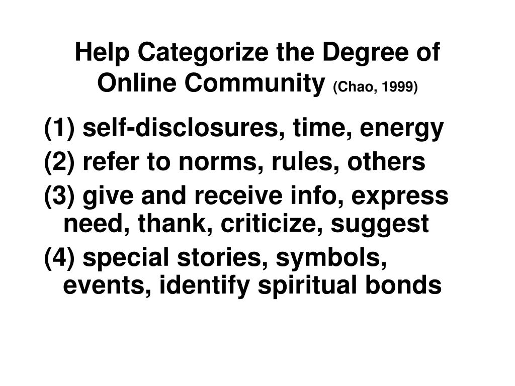 Help Categorize the Degree of Online Community