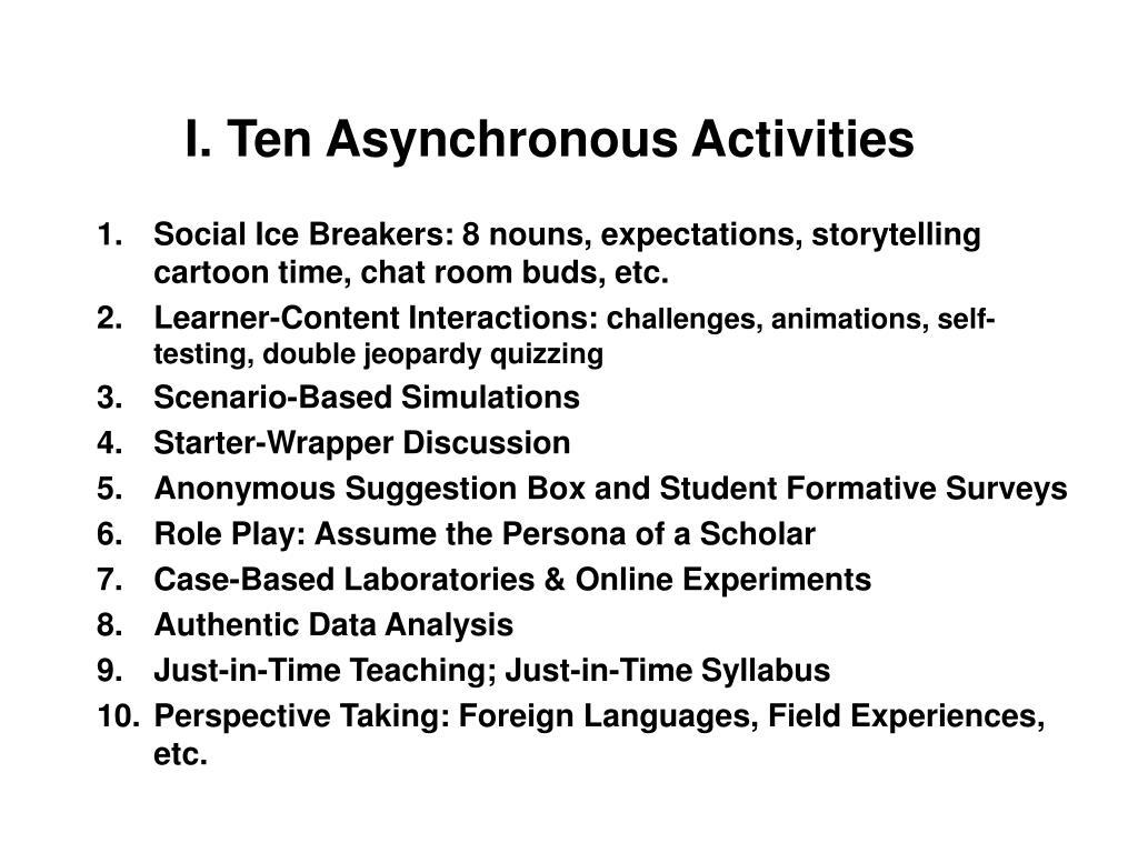 I. Ten Asynchronous Activities