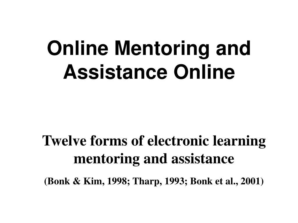 Online Mentoring and Assistance Online