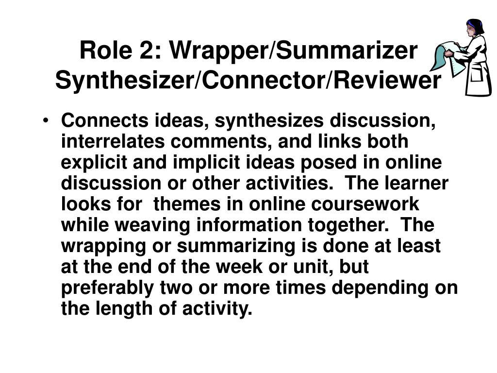 Role 2: Wrapper/Summarizer