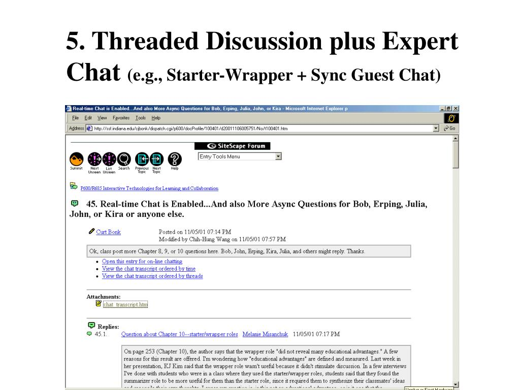 5. Threaded Discussion plus Expert Chat