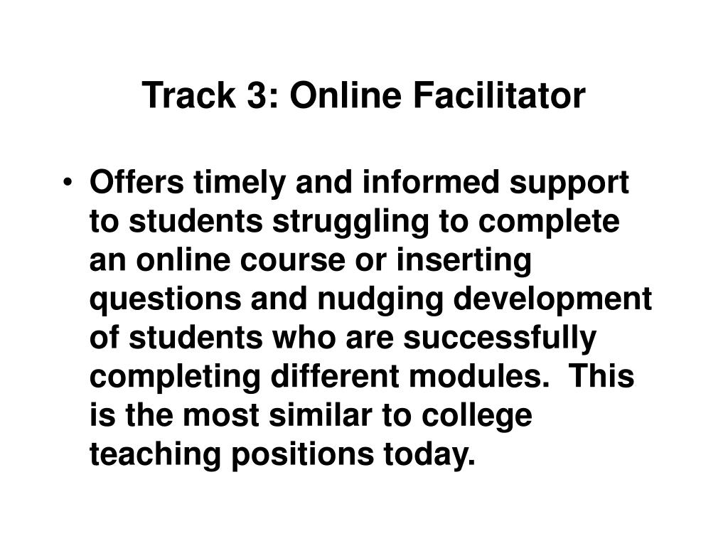 Track 3: Online Facilitator