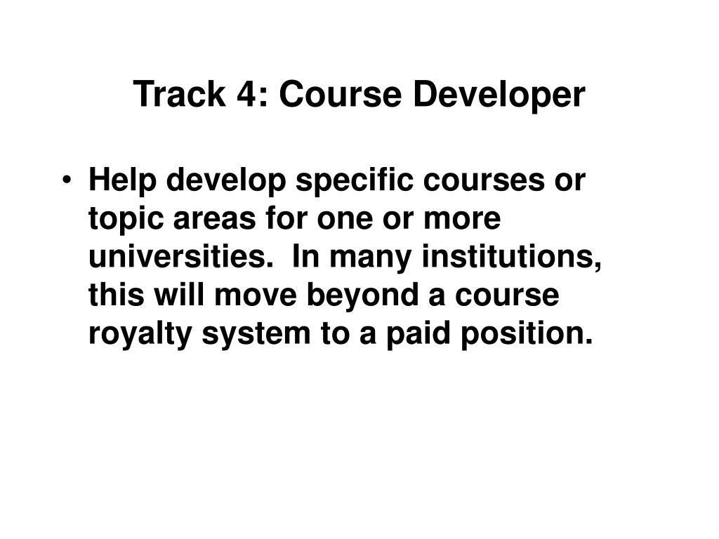 Track 4: Course Developer