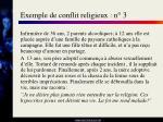 exemple de conflit religieux n 3
