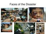 faces of the disaster