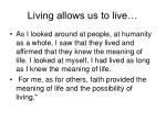 living allows us to live