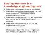 finding warrants is a knowledge engineering task