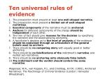 ten universal rules of evidence