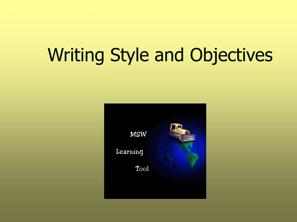 writing style and objectives l.