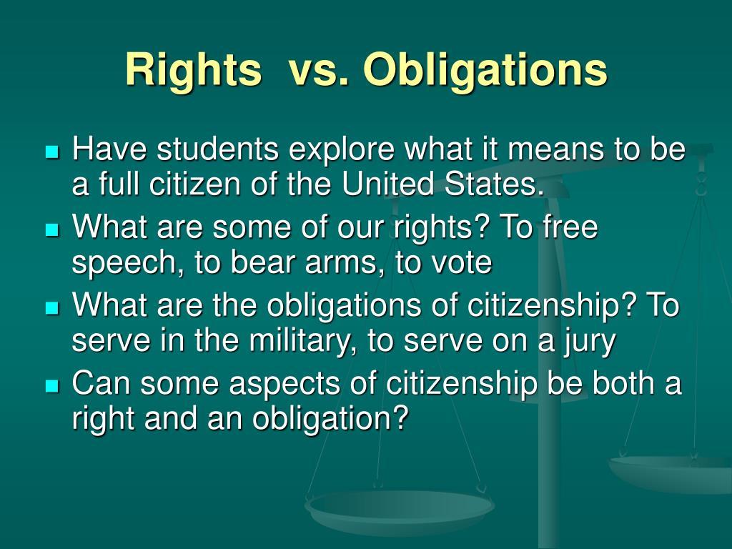 Rights  vs. Obligations