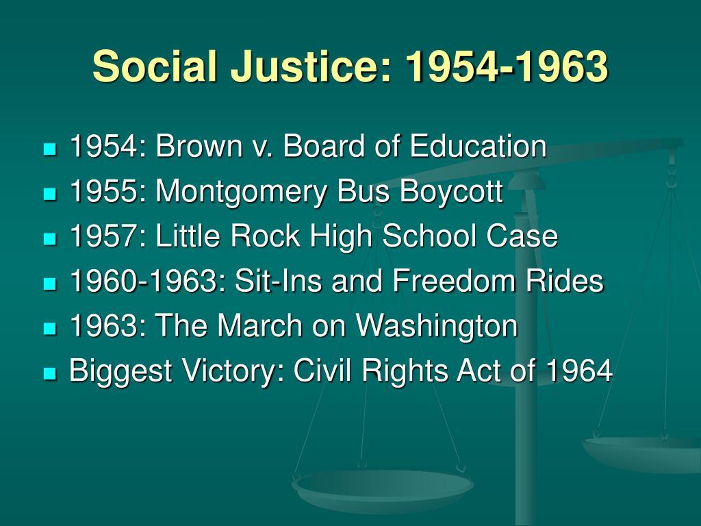 Social Justice: 1954-1963