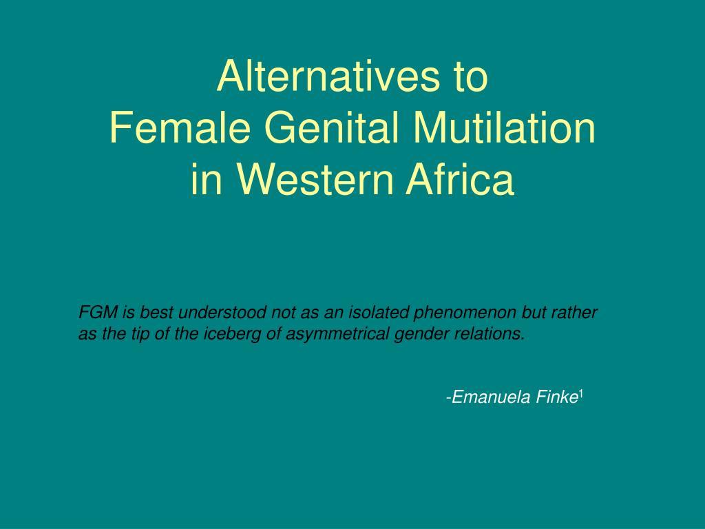 alternatives to female genital mutilation in western africa l.