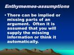 enthymemes assumptions