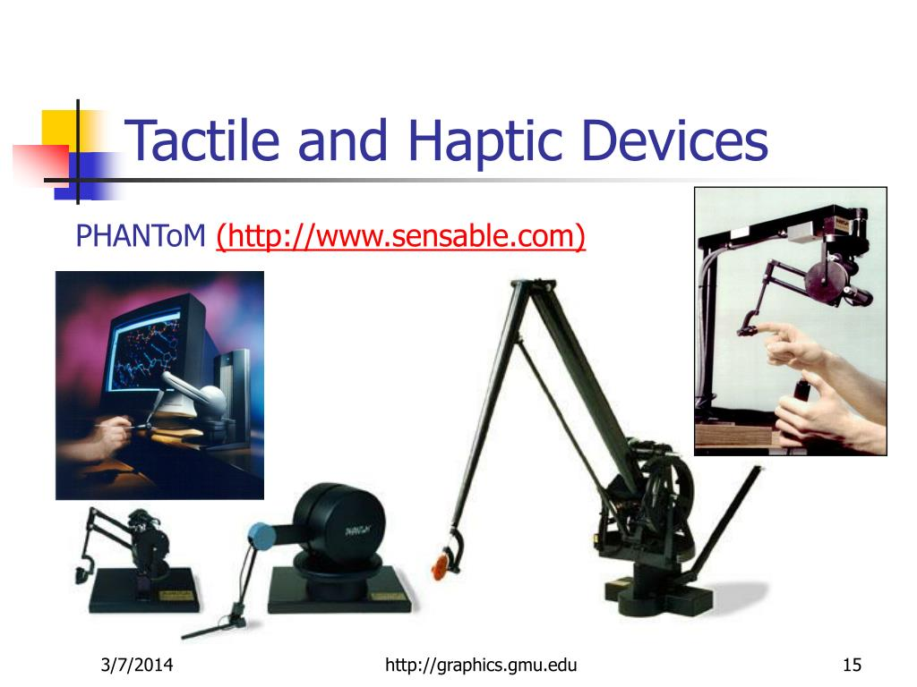 Tactile and Haptic Devices