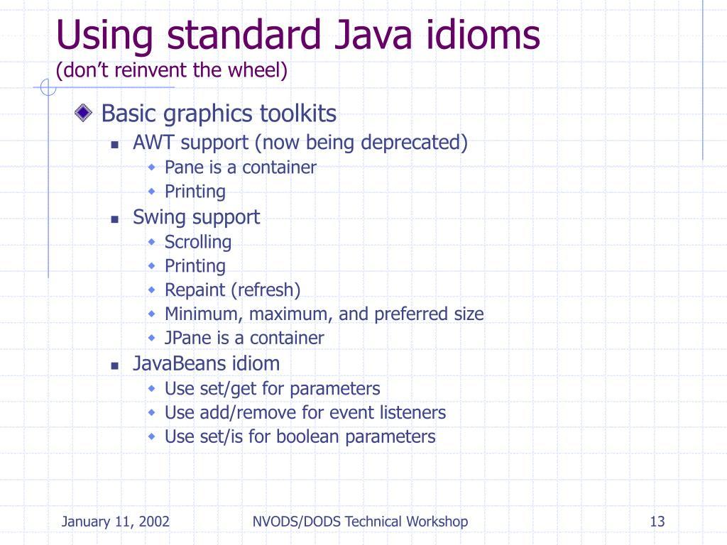 Using standard Java idioms