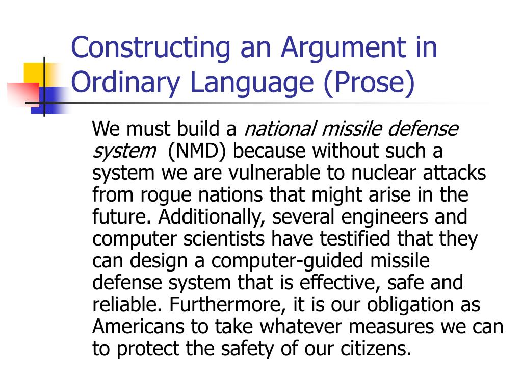 Constructing an Argument in Ordinary Language (Prose)