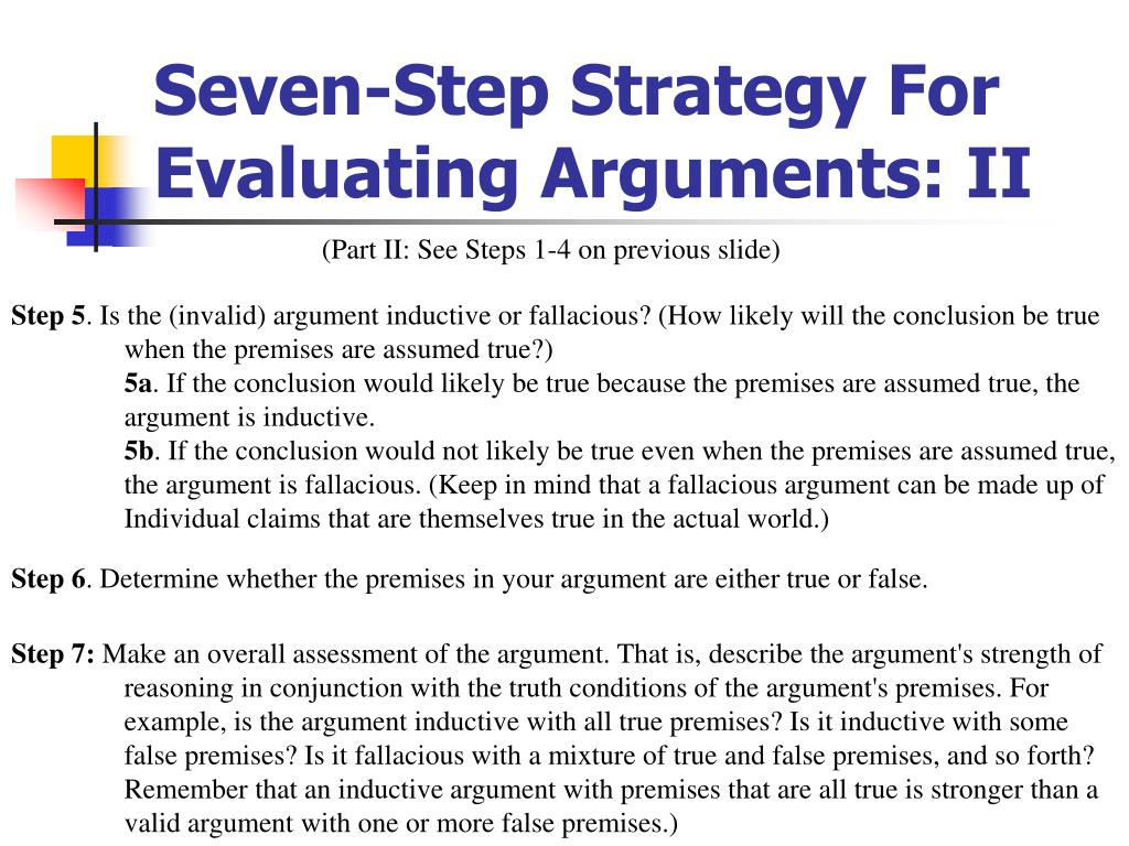 Seven-Step Strategy For Evaluating Arguments: II