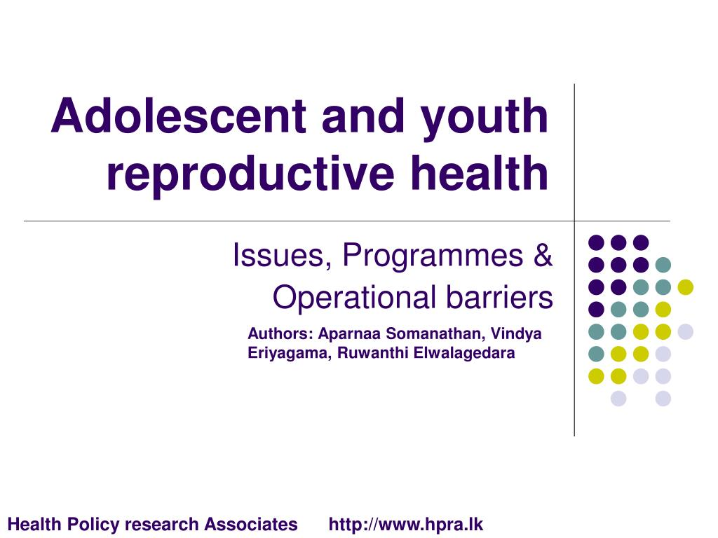 adolescent and youth reproductive health l.
