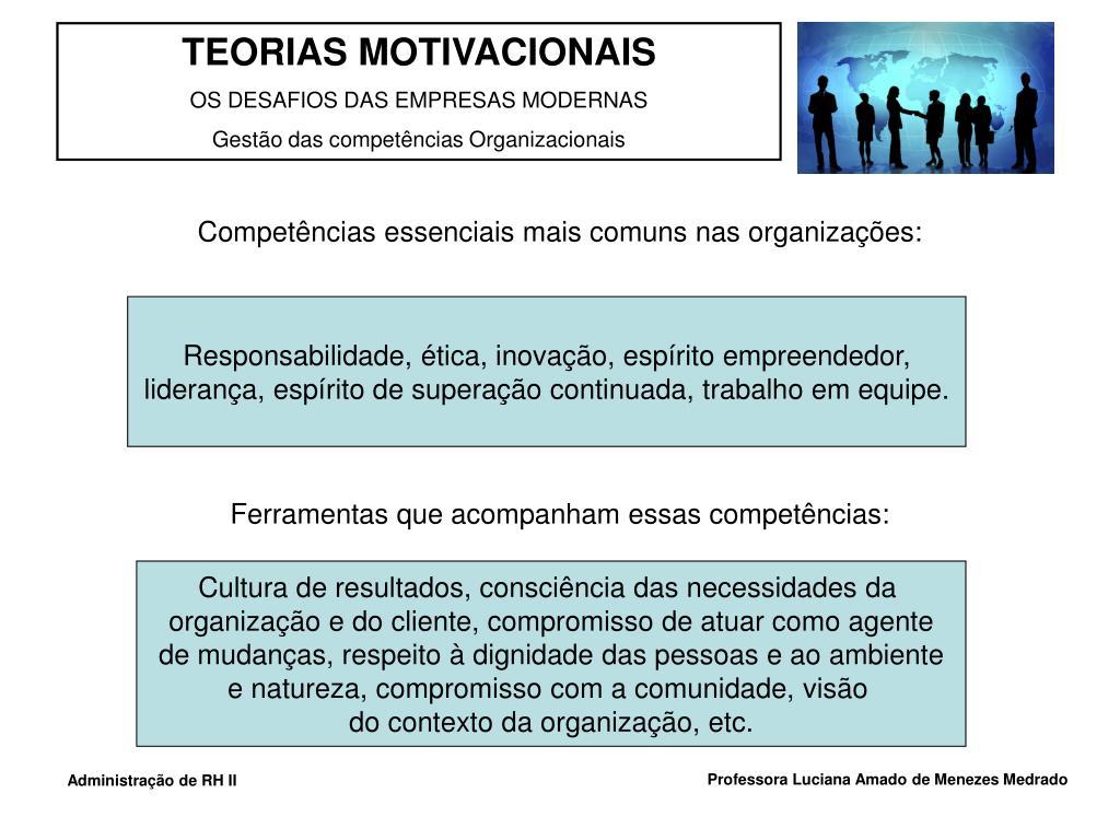 Competências essenciais mais comuns nas organizações: