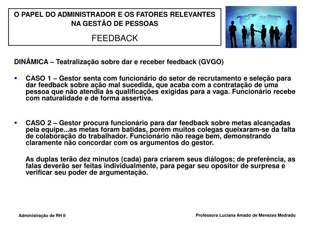 DINÂMICA – Teatralização sobre dar e receber feedback (GVGO)