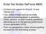 enter the nvidia geforce 8800