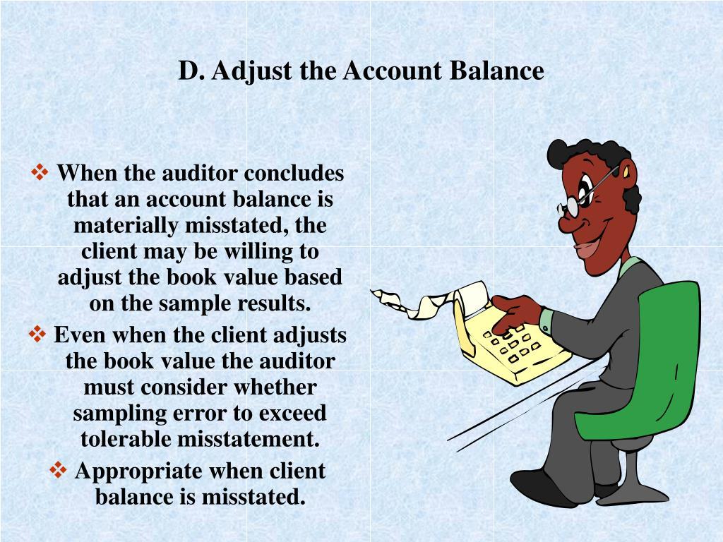 D. Adjust the Account Balance