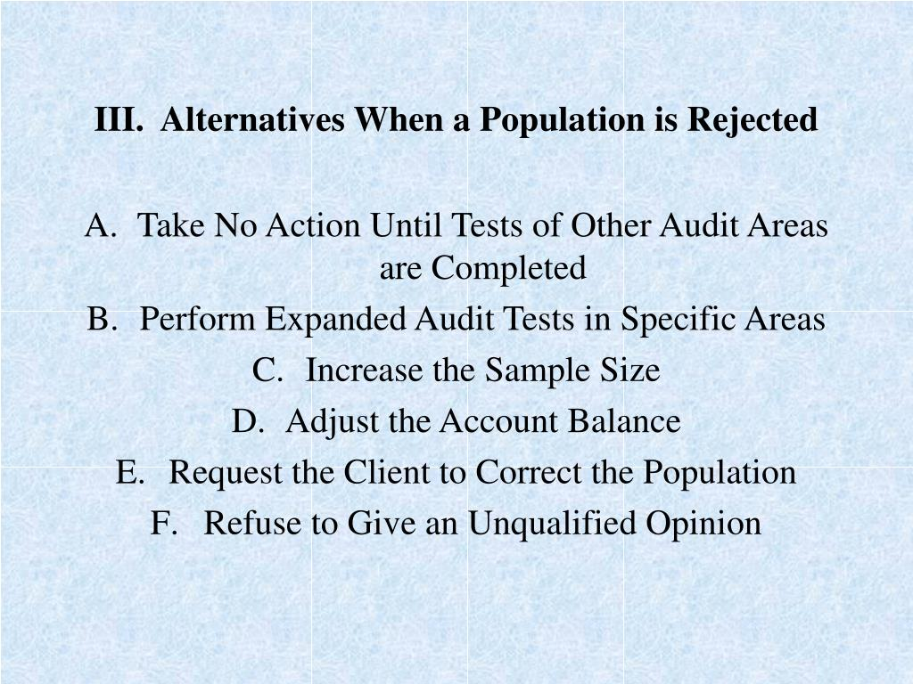 III.  Alternatives When a Population is Rejected