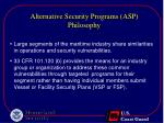 alternative security programs asp philosophy