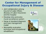 center for management of occupational injury disease