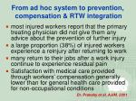 from ad hoc system to prevention compensation rtw integration33