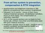 from ad hoc system to prevention compensation rtw integration43