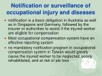 notification or surveillance of occupational injury and diseases