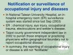 notification or surveillance of occupational injury and diseases31