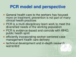 pcr model and perspective