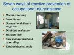 seven ways of reactive prevention of occupational injury disease