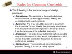 rules for common centroids