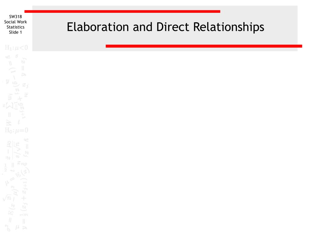 elaboration and direct relationships l.