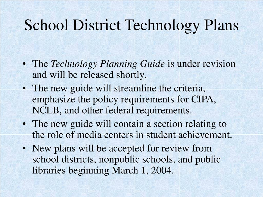 School District Technology Plans