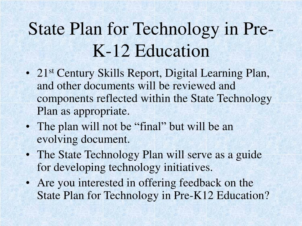State Plan for Technology in Pre-K-12 Education