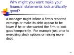 why might you want make your financial statements look artificially good