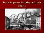 social impacts factories and their effects