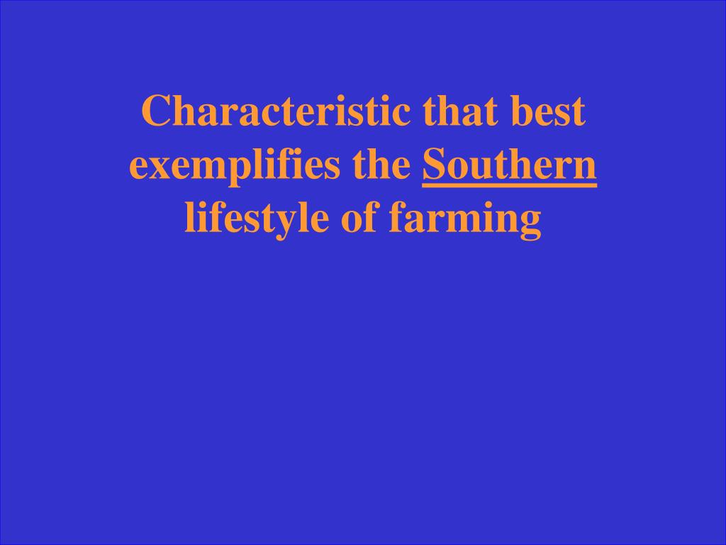 Characteristic that best exemplifies the