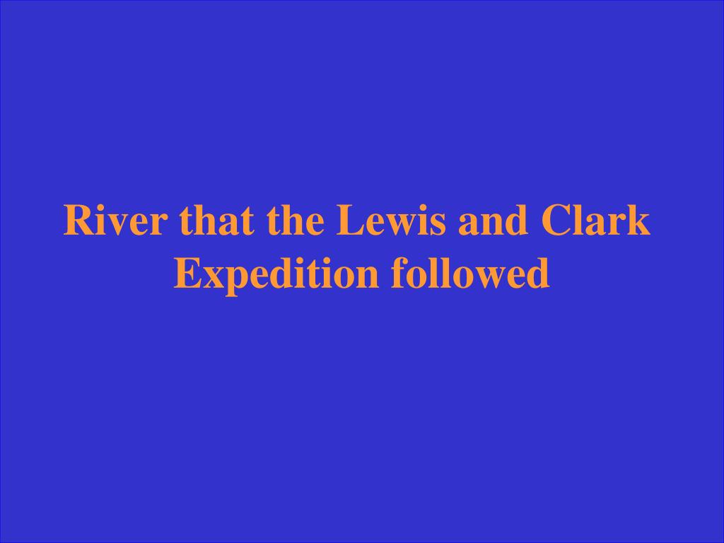 River that the Lewis and Clark