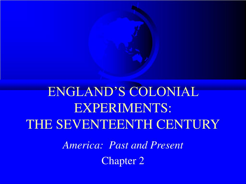 england s colonial experiments the seventeenth century l.