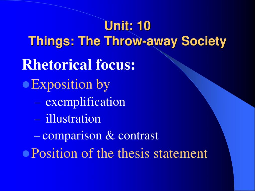 unit 10 things the throw away society l.