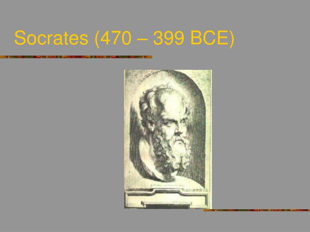 socrates 470 399 bce l.